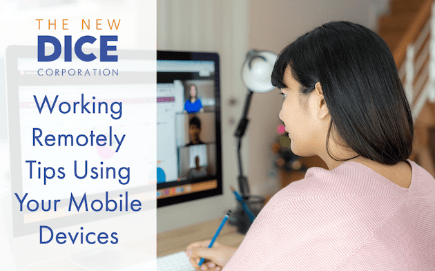 Working Remotely Tips Using Your Mobile Devices