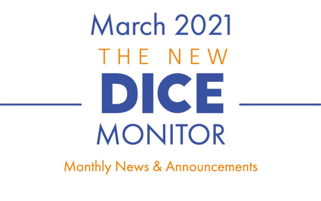 The New DICE MONITOR March 2021