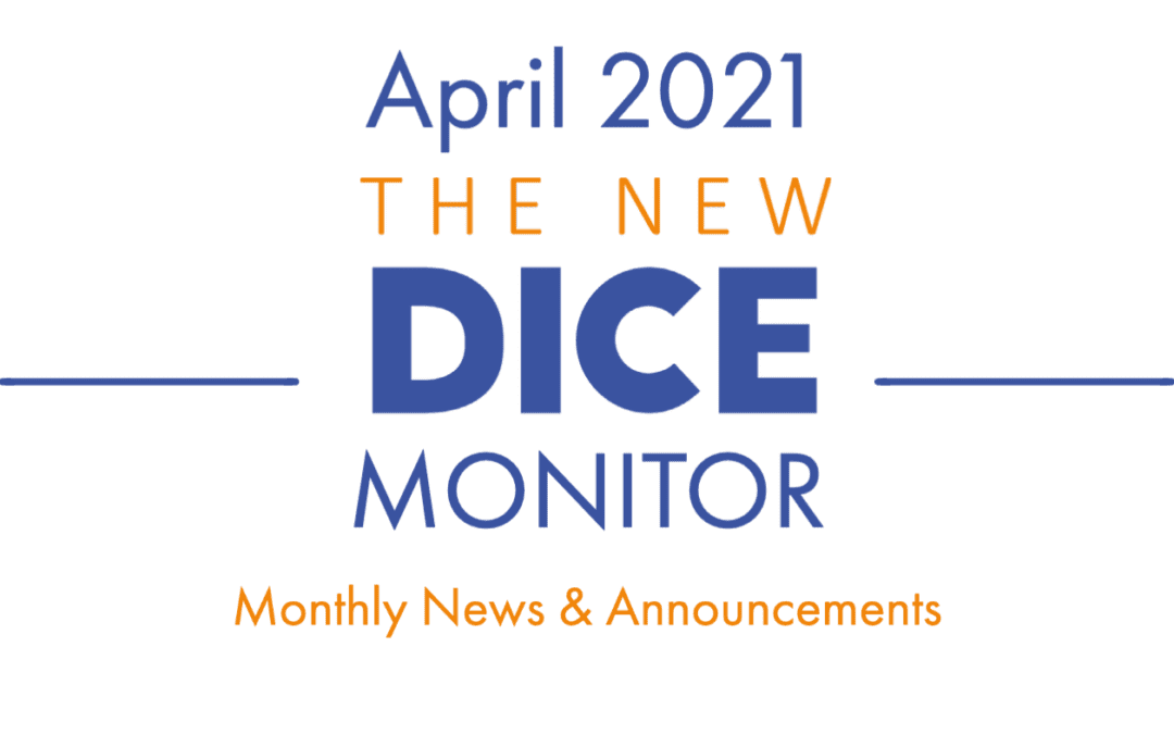 The New DICE MONITOR April 2021