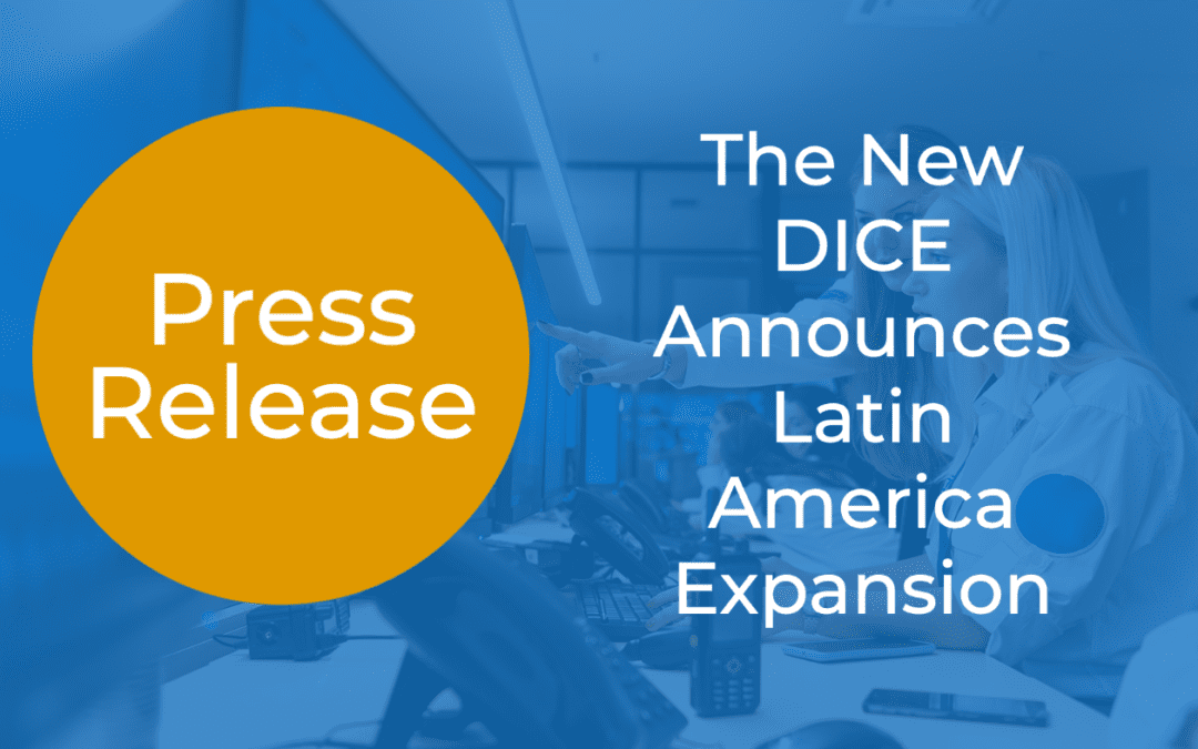 The New DICE Announces Expansion Into Latin America