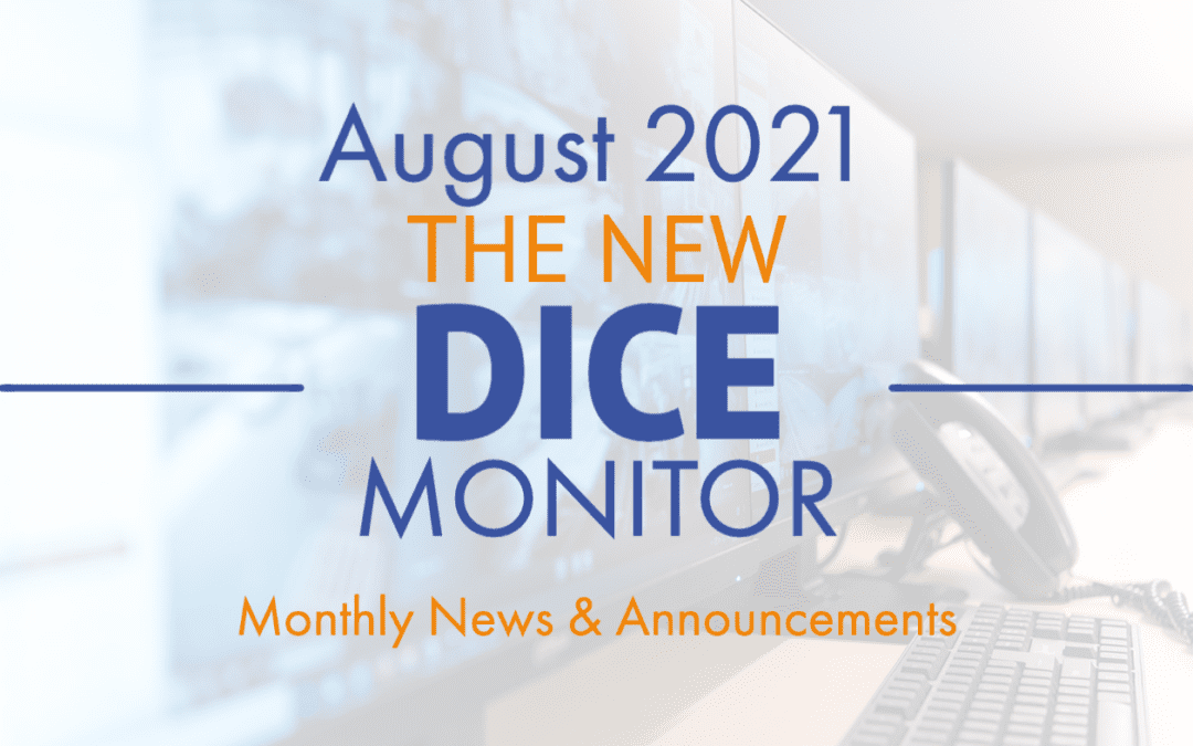 THE NEW DICE MONITOR August 2021